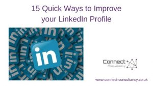 15 Quick Ways to Improve Your LinkedIn Profile