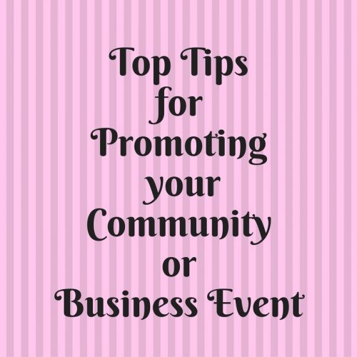 Top tips for promoting your community or business event