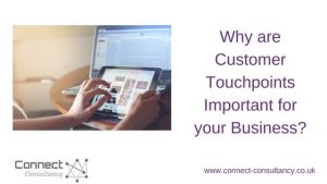 Why are Customer Touchpoints Important for your Business?