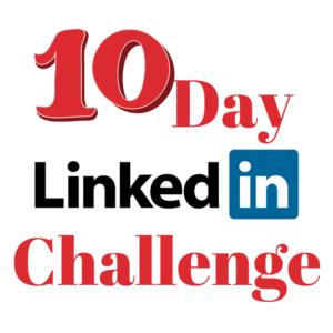 10 day LinkedIn Challenge
