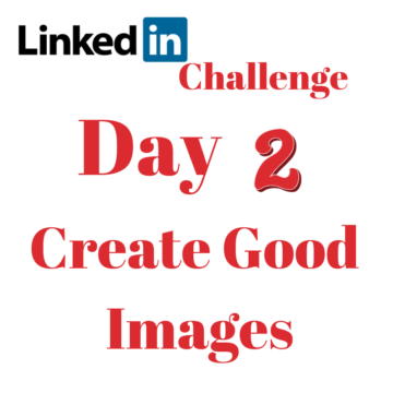 Day 2 Create good Images