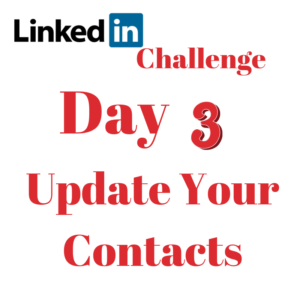 LinkedIn Challenge – Update your Contacts
