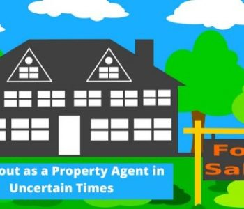 Stand Out as a Property Agent in Uncertain Times